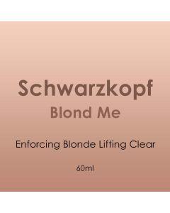 Schwarzkopf Blond Me Enforcing Blonde Lifting Clear 60ml