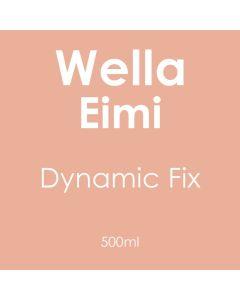 Wella Eimi Dynamic Fix 500ml
