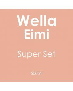 Wella Eimi Super Set 500ml