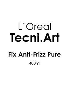 L'Oreal Tecni Art Fix Anti-Frizz Pure 400Ml