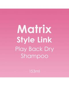 Matrix Style Link Play Back Dry Shampoo 153ml